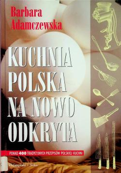 Kuchnia polska na nowo odkryta