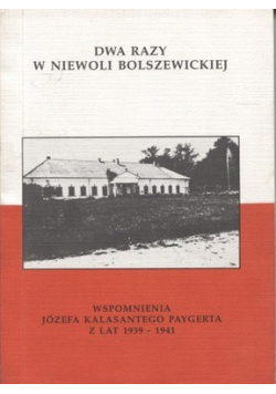 Dwa razy w niewoli Bolszewickiej