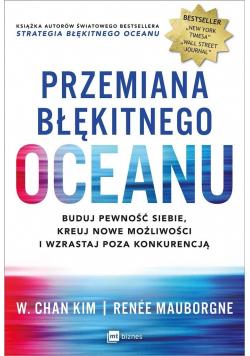 Przemiana błękitnego oceanu Buduj pewność siebie