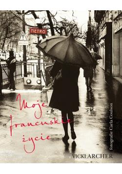 Moje francuskie życie