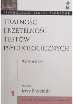Trafność i rzetelność testów psychologicznych Wybór tekstów