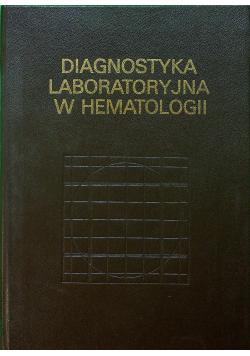 Diagnostyka laboratoryjna w hematologii