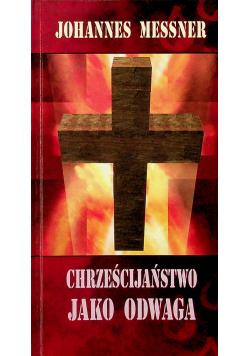 Chrześcijaństwo jako odwaga