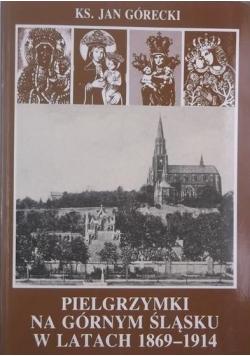 Pielgrzymki na Górnym Śląsku w latach 1869  1914