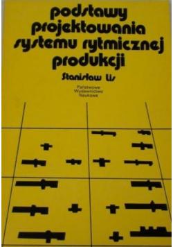 Podstawy projektowania systemu rytmicznej produkcji