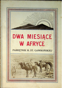 Dwa miesiące w Afryce 1914r