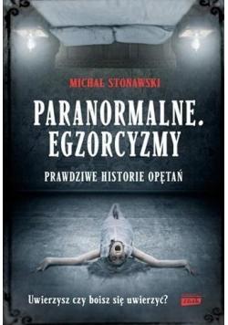 Paranormalne. Egzorcyzmy