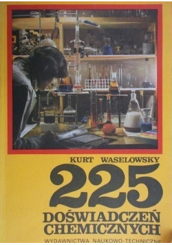 225 doświadczeń chemicznych