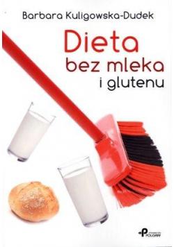 Dieta bez mleka i glutenu