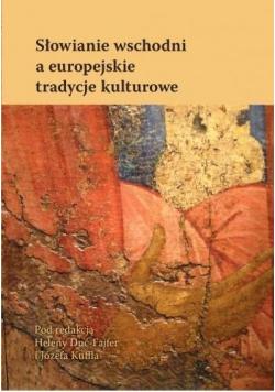 Słowianie wschodni a europejskie tradycje kultur