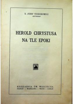 Herold Chrystusa na tle epoki 1937 r.