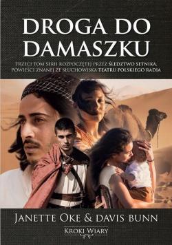 Kroki wiary T.3 Droga do Damaszku