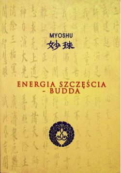 Energia szczęścia Budda