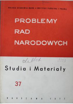 Problemy rad narodowych Studia i materiały Nr 37