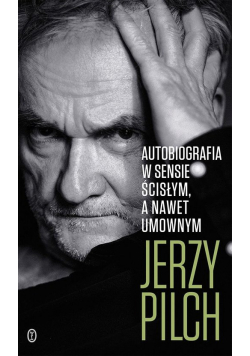 Autobiografia w sensie ścisłym A nawet umownym