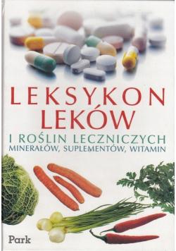 Leksykon leków i Roślin Leczniczych minerałów suplementów witamin