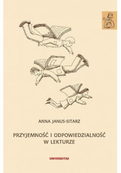Przyjemność i odpowiedzialność w lekturze plus autograf Janus Sitarz