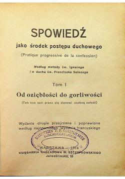 Spowiedź jako środek postępu duchowego tom I 1914 r