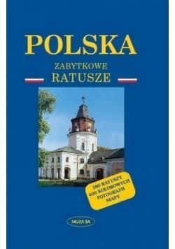 Polska Zabytkowe ratusze
