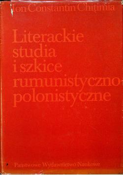 Literackie studia i szkice rumunistyczno polonistyczne