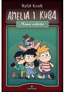 Kuba i Amelia. Nowa szkoła