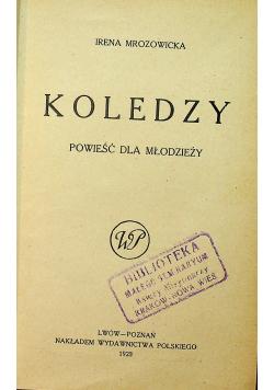 Koledzy powieść dla młodzieży 1923 r