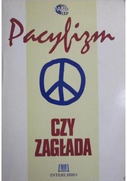 Pacyfizm czy zagłada