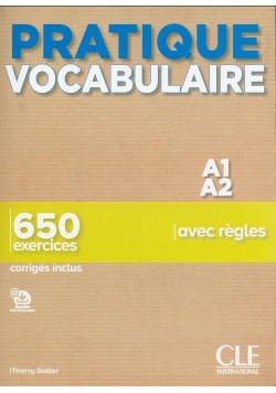 Pratique Vocabulaire Niveau A1-A2 + corriges