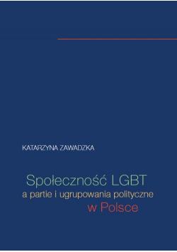 Społeczność LGBT a partie i ugrupowania polityczne w Polsce