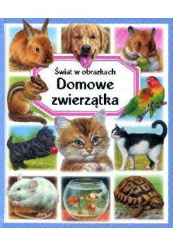 Świat w obrazkach - Domowe zwierzątka