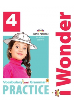 I Wonder 4 Vocabulary & Grammar EXPRESS PUBLISHING