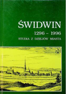 Świdwin 1296 1996 Studia z dziejów miasta