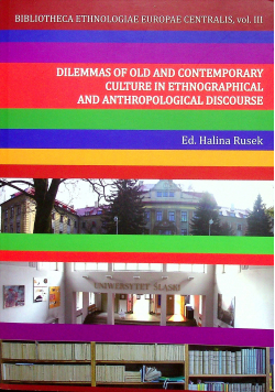 Dilemmas of old and contemporary culture in ethnographical and anthropological discaurse