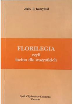 Florilegia czyli łacina dla wszystkich