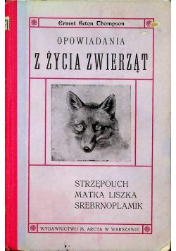 Opowiadania z życia zwierząt 1907r