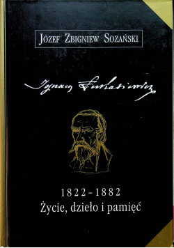 Ignacy Łukasiewicz Życie dzieło i pamięć