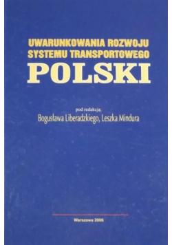 Uwarunkowania rozwoju systemu transportowego Polski plus autograf Mindura