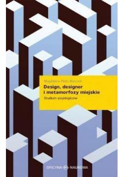 Design designer i metamorfozy miejskie