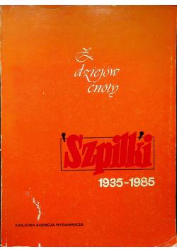 Z dziejów cnoty Szpilki 1935 1985