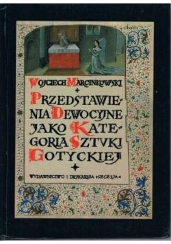Przedstawienia dewocyjne jako kategoria Sztuki Gotyckiej