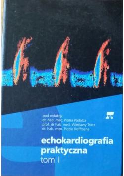 Echokardiografia praktyczna Tom I