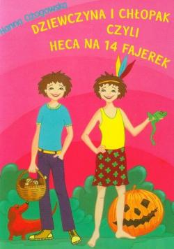 Dziewczyna i chłopak czyli heca na 14 fajerek