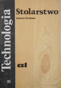Technologia Stolarstwo Cz 1
