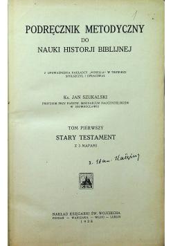 Podręcznik metodyczny do nauki historji biblijnej Tom I 1928 r.