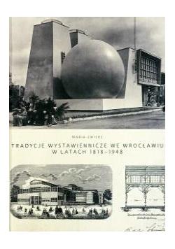 Tradycje wystawiennicze we Wrocławiu...