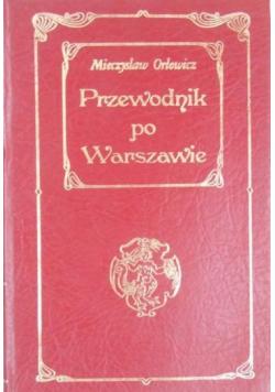 Przewodnik po Warszawie reprint z 1922 r
