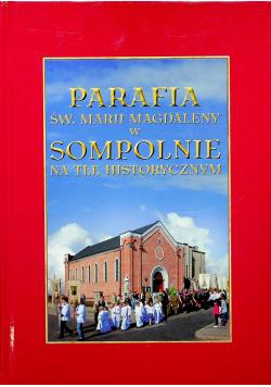 Parafia św Marii Magdaleny w Sompolnie na tle historycznym