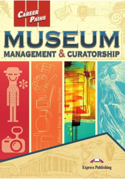 Career Paths: Museum: Management & Curatorship SB