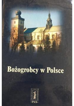 Bożogrobcy w Polsce