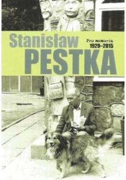 Pro memoria Stanisław Pestka ( 1929 - 2015 )